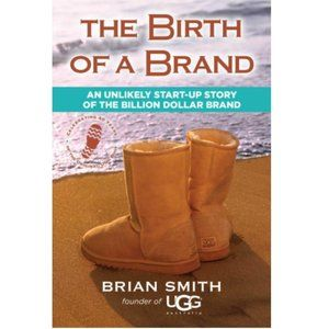 The Birth of a Brand (Paperback – Illustrated)